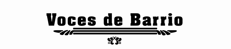 Voces de Barrio